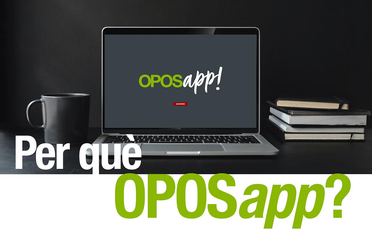 Perquè OPOSapp
